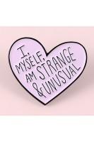 Брошь. Розовое сердце. Я сама странная и необычная
