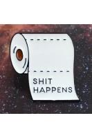 Брошь. Рулон туалетной бумаги. Shit Happens