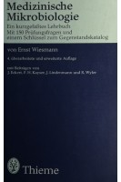 Medizinische Mikrobiologie - Ein kurzgefaßtes Lehrbuch Mit 150 Prüfungsfragen und einem Schlüssel zum Gegenstandskatalog. Ernst Wiesmann. Thieme