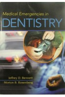 Medical Emergencies in Dentistry. Jeffrey D.Bennett. Saunders D.S.