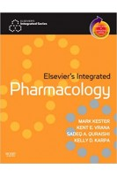 Elsevier's Integrated Pharmacology: With STUDENT CONSULT Online Access. Mark Kester. Mosby