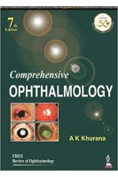 Comprehensive Ophthalmology With Supplementary Book - Review of Ophthalmology 7th Edition.  A. K. Khurana  Aruj K. Khurana Bhawna P. Khurana. Jp Medical Ltd