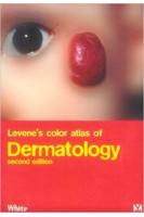 Levenes Color Atlas Of Dermatology (Diagnosis in Colour). Gary M. White. Mosby