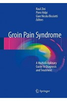 Groin Pain Syndrome: A Multidisciplinary Guide to Diagnosis and Treatment. Raul Zini Piero Volpi Gian Nicola Bisciotti. Springer