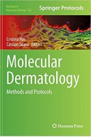 Molecular Dermatology: Methods and Protocols (Methods in Molecular Biology). Cristina Has Cassian Sitaru. Humana Press