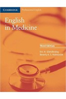 English in Medicine: A Course in Communication Skills: Course Book (3rd Ed.): A Course in Communicat. Eric H. Glendinning Beverly Holmström. Cambridge