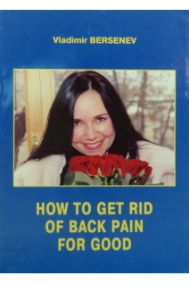 How to get rid of back pain for good. Bersenev. Avers