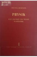 Physik. Schwingungen und Wellen. Wärmelehre. Alfred Recknagel. Veb Verlag Technik Berlin