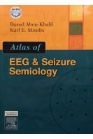Atlas of EEG & Seizure Semiology: Text with DVD 1st Edition. Abou-Khalil Bassel Misulis Karl E.. Butterworth-Heinemann