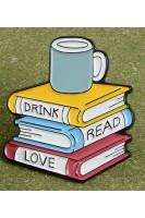 Брошь. Пей читай люби
