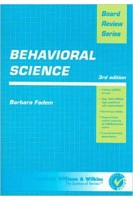 BRS Behavioral Science (Board Review Series) 3rd Edition. Barbara Fadem. Lippincott Williams and Wilkins