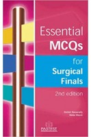 Essential MCQs for Surgical Finals 2nd Edition. Delilah Hassanally R. Wasan . PasTest
