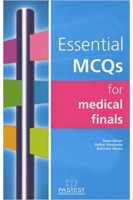 Essential MCQs for Medical Finals. Delilah Hassanally R. Singh. PasTest
